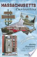 Massachusetts Curiosities