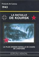LA Bataille De Koursk 1943