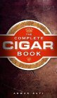 The Complete Cigar Book