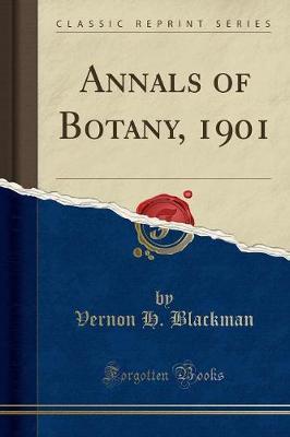 Annals of Botany, 1901 (Classic Reprint)