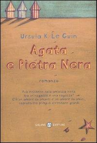 Agata e Pietra Nera
