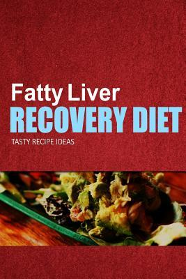Fatty Liver Recovery Diet