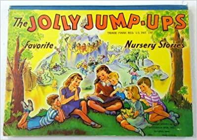 The Jolly Jump-Ups Favorite Nursery Stories