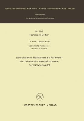 Neurologische Reaktionen Als Parameter Der Urämischen Intoxikation Sowie Der Dialysequalität