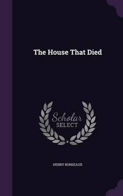 The House That Died