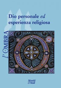 Dio personale ed esperienza religiosa