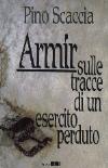 Armir, l'esercito perduto