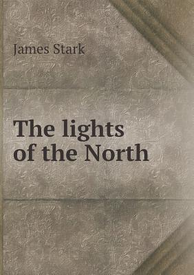 The Lights of the North
