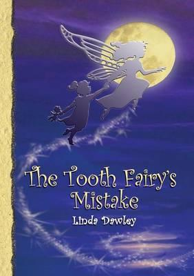 The Tooth Fairy's Mistake