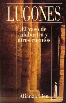 Vaso De Alabastro Y Otros Cuentos/Alabaster Glass & Stories