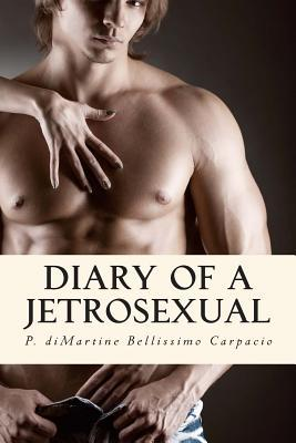 Diary of a Jetrosexual