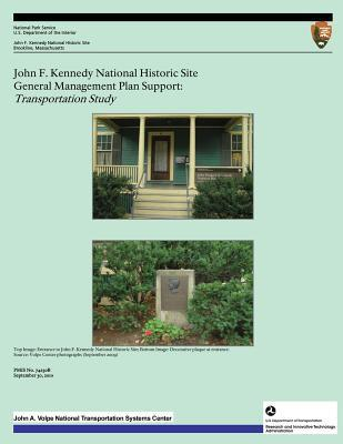 John F. Kennedy National Historic Site General Management Plan Support