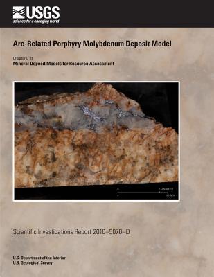 Arc-Related Porphyry Molybdenum Deposit Model