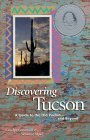 Discovering Tucson