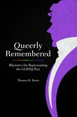 Queerly Remembered