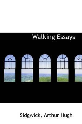 Walking Essays