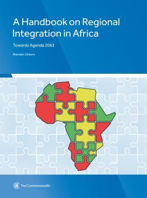 A Handbook on Regional Integration in Africa