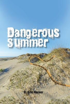 Dangerous Summer