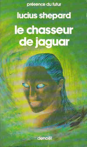 Le chasseur de jagua...