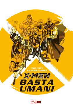 X-Men: Basta Umani