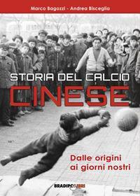Storia del calcio cinese. Dalle origini ai giorni nostri