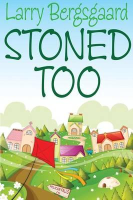 Stoned Too