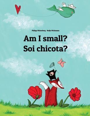 Am I Small? / Soi Chicota?