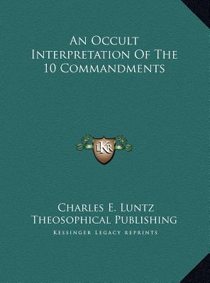 An Occult Interpretation of the 10 Commandments