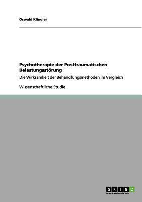 Psychotherapie der Posttraumatischen Belastungsstörung
