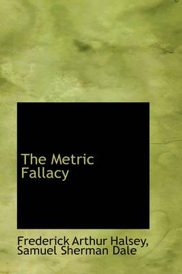 The Metric Fallacy