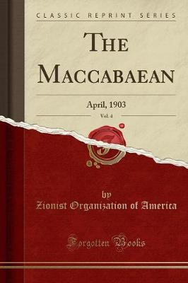 The Maccabaean, Vol. 4