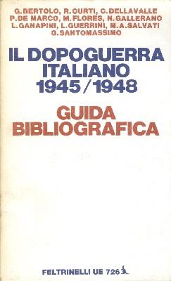 Il dopoguerra italiano 1945-1948