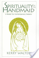 Spirituality of the Handmaid