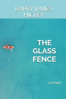 The Glass Fence