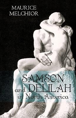 Samson and Delilah in North America