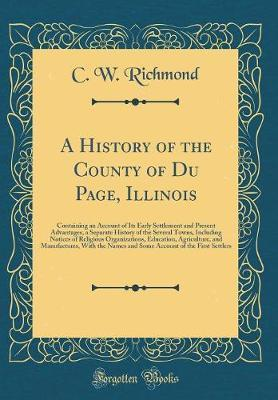 A History of the County of Du Page, Illinois