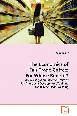 The Economics of Fair Trade Coffee
