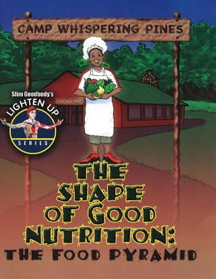 The Shape of Good Nutrition