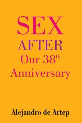 Sex After Our 38th Anniversary