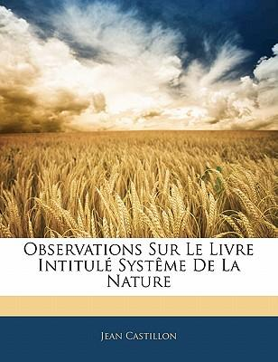 Observations Sur Le Livre Intitulé Systême De La Nature