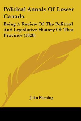 Political Annals of Lower Canada