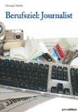 Berufsziel: Journalist
