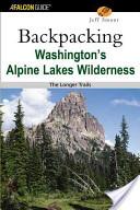 Backpacking Washington's Alpine Lakes Wilderness
