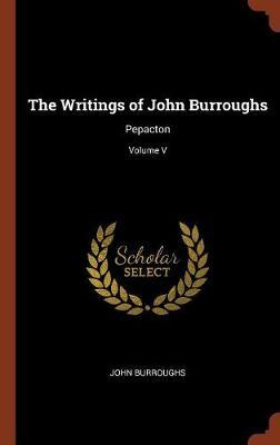 The Writings of John Burroughs