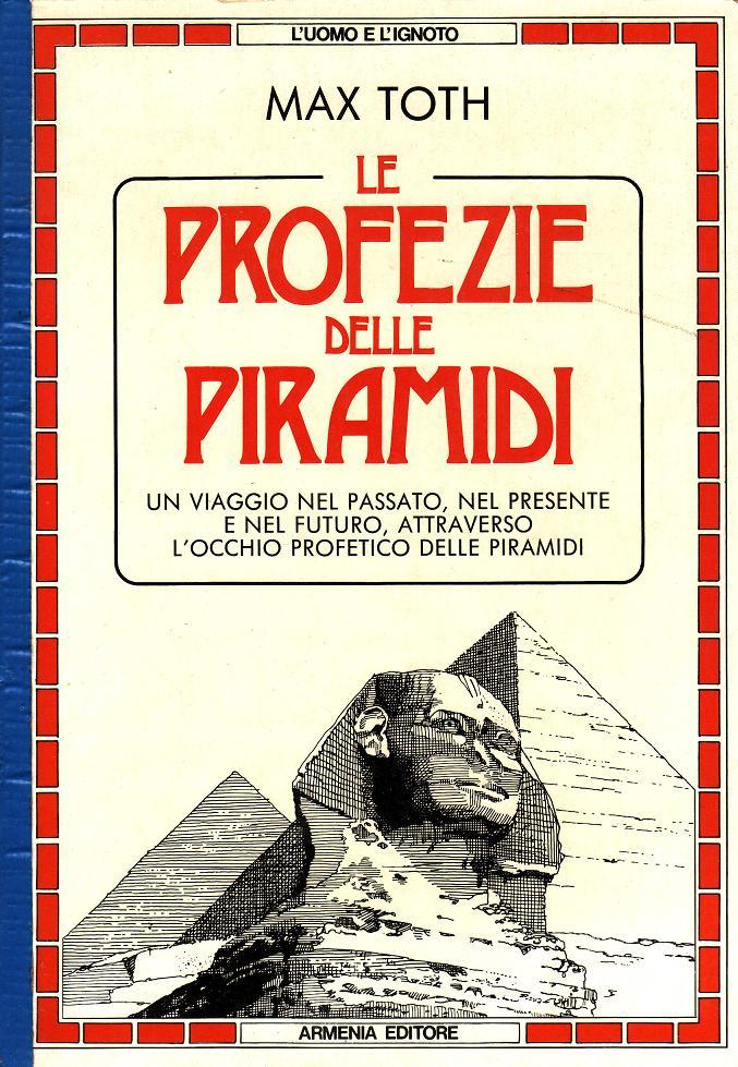 Le profezie delle piramidi