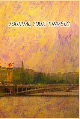 Journal Your Travels