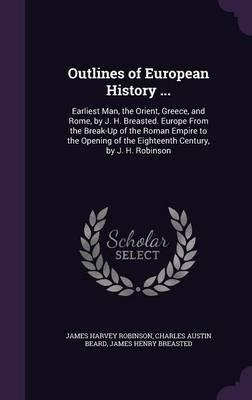 Outlines of European History .