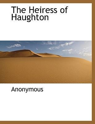 The Heiress of Haughton