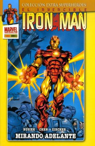 Invencible Iron Man: Mirando adelante