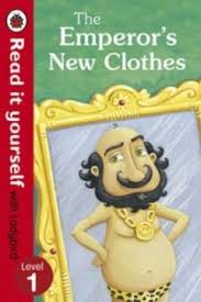 The Emperor's New Clothes - Read it Yourself with Ladybird